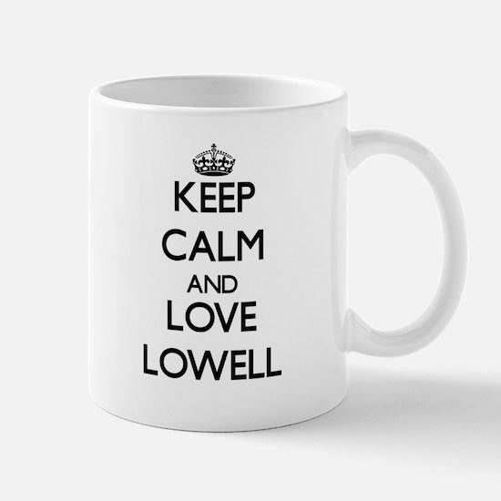 Keep Calm and Love Lowell Mugs