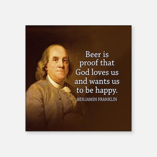Ben Quote Beer Sticker
