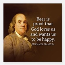 """Ben Quote Beer Square Car Magnet 3"""" x 3"""""""
