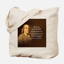 Ben Quote Beer Tote Bag
