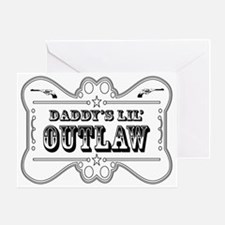 DADDY OUTLAW SIGN Greeting Card
