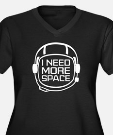 I Need More Space Women's Plus Size V-Neck Dark T-