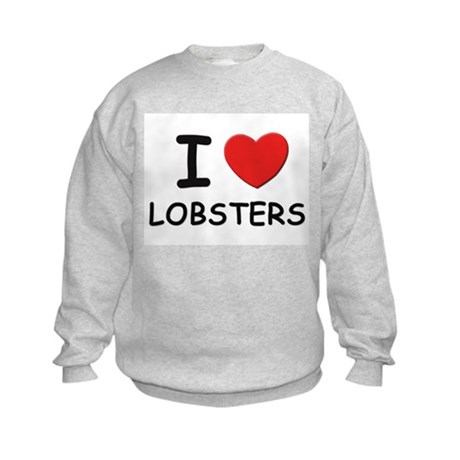 I love lobsters Kids Sweatshirt