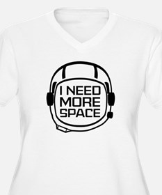 I Need More Space T-Shirt
