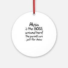 2-boss_alyssa Round Ornament
