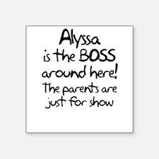 """2-boss_alyssa Square Sticker 3"""" x 3"""""""