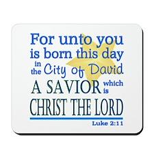 Luke 2:11 Mousepad