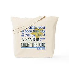 Luke 2:11 Tote Bag