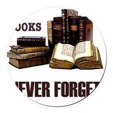 Never Forget Books-1 Round Car Magnet