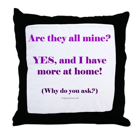 More at home Throw Pillow