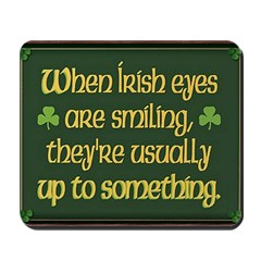 'When Irish Eyes Are Smiling' Mousepad