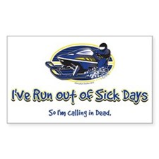 2-RUN-OUT-OF-SICK-DAYS-WEB Decal