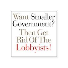 "Lobbists Square Sticker 3"" x 3"""