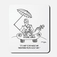 Looking Macho in a Golf Cart Mousepad