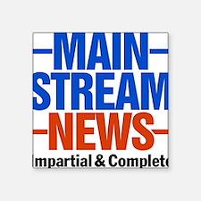 """Mainstream_News_2 Square Sticker 3"""" x 3"""""""