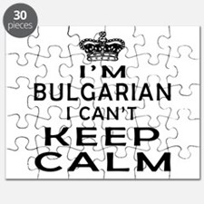 I Am Bulgarian I Can Not Keep Calm Puzzle