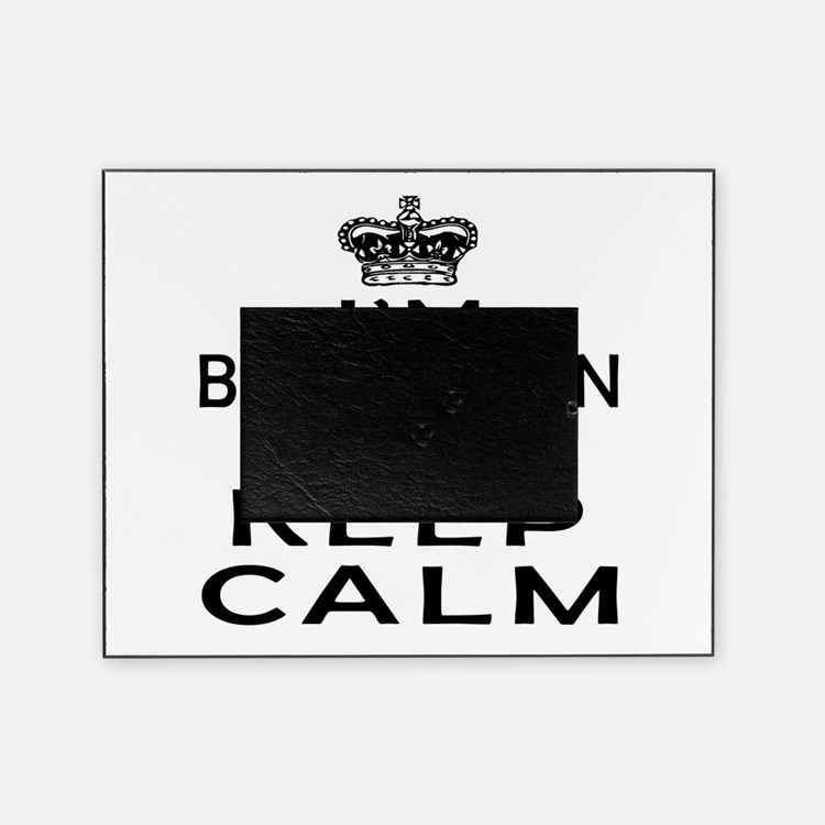I Am Bulgarian I Can Not Keep Calm Picture Frame
