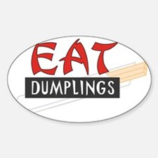 C-213 (eat dumplings) Sticker (Oval)