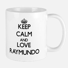 Keep Calm and Love Raymundo Mugs
