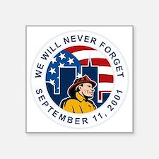"""9-11 fireman firefighter am Square Sticker 3"""" x 3"""""""