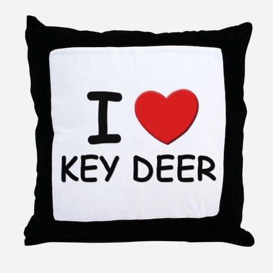 I love key deer Throw Pillow