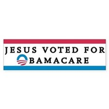 Jesus Voted For Obamacare Bumper Bumper Sticker