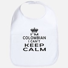 I Am Colombian I Can Not Keep Calm Bib