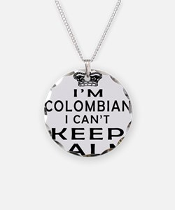I Am Colombian I Can Not Keep Calm Necklace