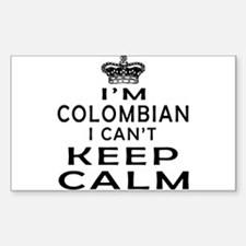 I Am Colombian I Can Not Keep Calm Decal