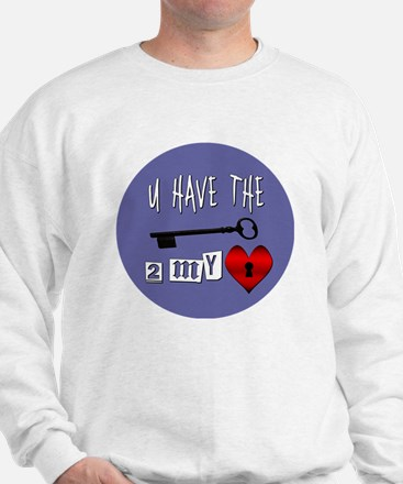 You Have the Key to my Heart Sweatshirt
