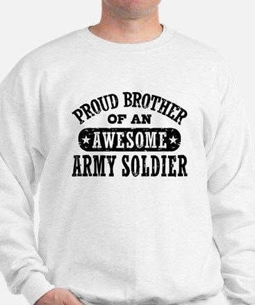 Proud Army Brother Sweatshirt