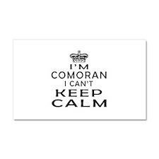 I Am Comoran I Can Not Keep Calm Car Magnet 20 x 1