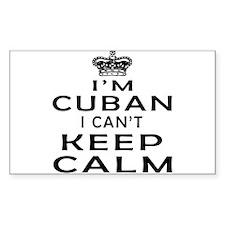 I Am Cuban I Can Not Keep Calm Decal