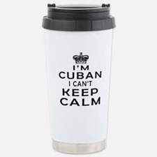 I Am Cuban I Can Not Keep Calm Stainless Steel Tra