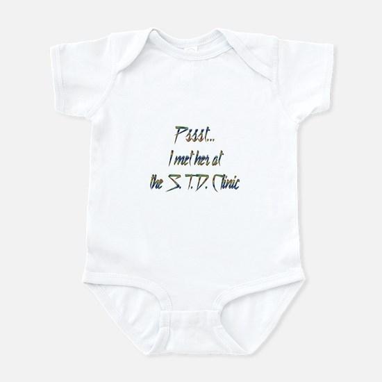 Met her at S.T.D. Infant Bodysuit
