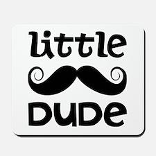 Mustache Little Dude Mousepad