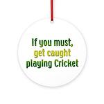 Cricket Ornament (Round)
