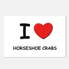 I love horseshoe crabs Postcards (Package of 8)