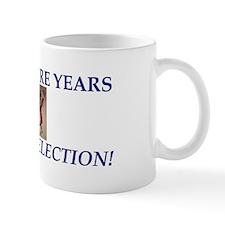 Four More Years Mug