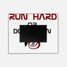 RunHardOrDontRun_White Picture Frame