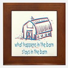 What happens in the barn Framed Tile