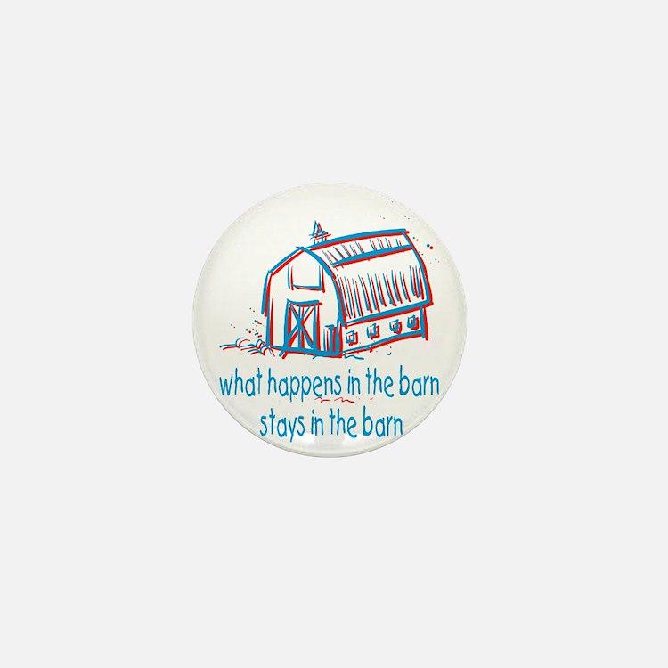 What happens in the barn Mini Button