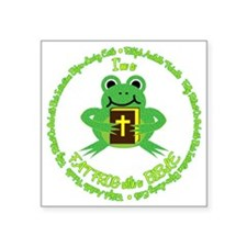 """FAT FROG with a BIBLE Square Sticker 3"""" x 3"""""""