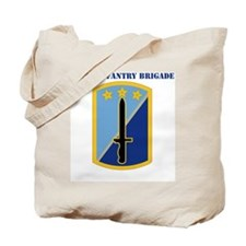 SSI -170TH INFANTRY BDE WITH TEXT Tote Bag