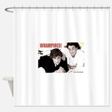 WHAMPIRES! Shower Curtain