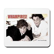 WHAMPIRES! Mousepad