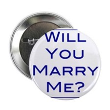 """will-you-marry-me 2.25"""" Button"""