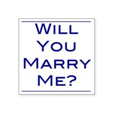 """will-you-marry-me Square Sticker 3"""" x 3"""""""