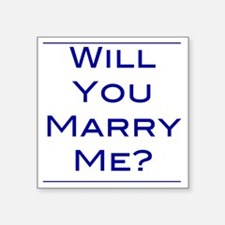 "will-you-marry-me Square Sticker 3"" x 3"""