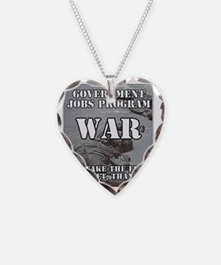 Government Jobs Program War Necklace